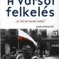 Norman Davies: A varsói felkelés
