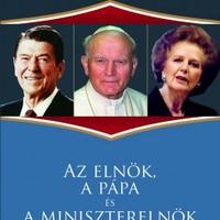 John O'Sullivan: Az elnök, a pápa és a miniszterelnök