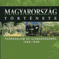 Hermann Róbert: Forradalom és szabadságharc 1848-1849