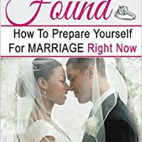 >>BETTER>> Positioned To Be Found: How To Prepare Yourself For Marriage Right Now. Sailab Forum Research Elite mister