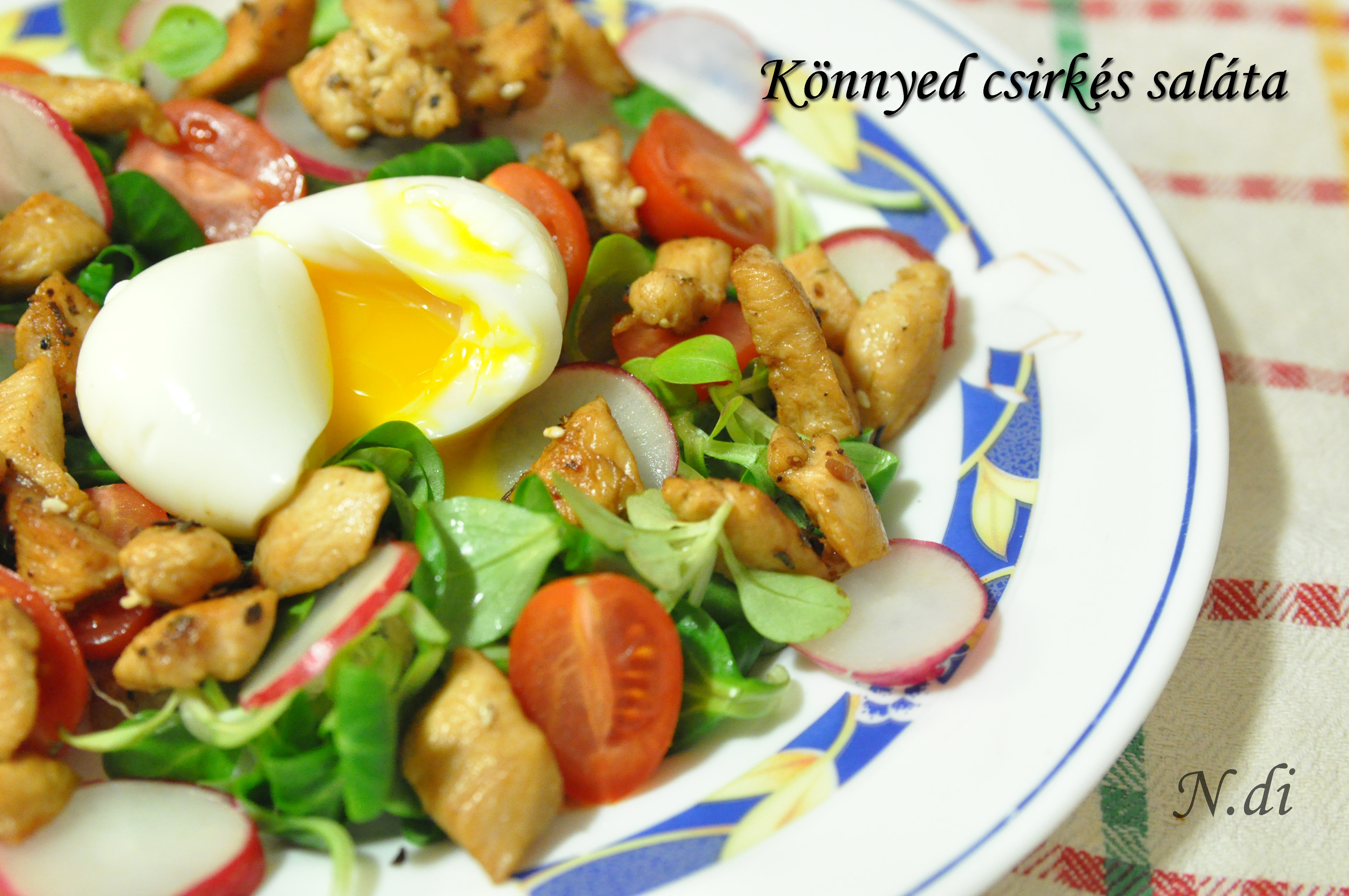 Könnyed csirkés saláta, nyári napokra