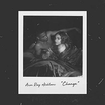Arin Ray&Kehlani - Change