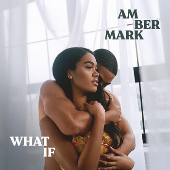 Amber Marks - What If