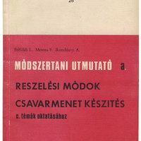 Z. Karvalics László - RESZELÉS ÉS CSAVARMENET