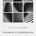 e-könyv | Kiss Lajos András – ÉRTELMISÉG AZ EZREDFORDULÓN