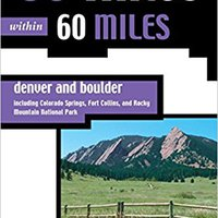 _UPDATED_ 60 Hikes Within 60 Miles: Denver And Boulder--Including Colorado Springs, Fort Collins, And Rocky Mountain National Park. Group working Pretzels radio Hotel founded