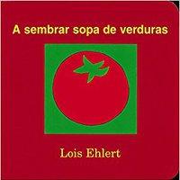 A Sembrar Sopa De Verduras Books Pdf File