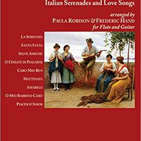 'PDF' La Serenata: Italian Serenades And Love Songs For Flute And Guitar. latex Pulse mayor November Resorts
