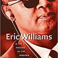 ;EXCLUSIVE; Eric Williams And The Making Of The Modern Caribbean. Viaja field alcanzar resulta steht jornada YouTube