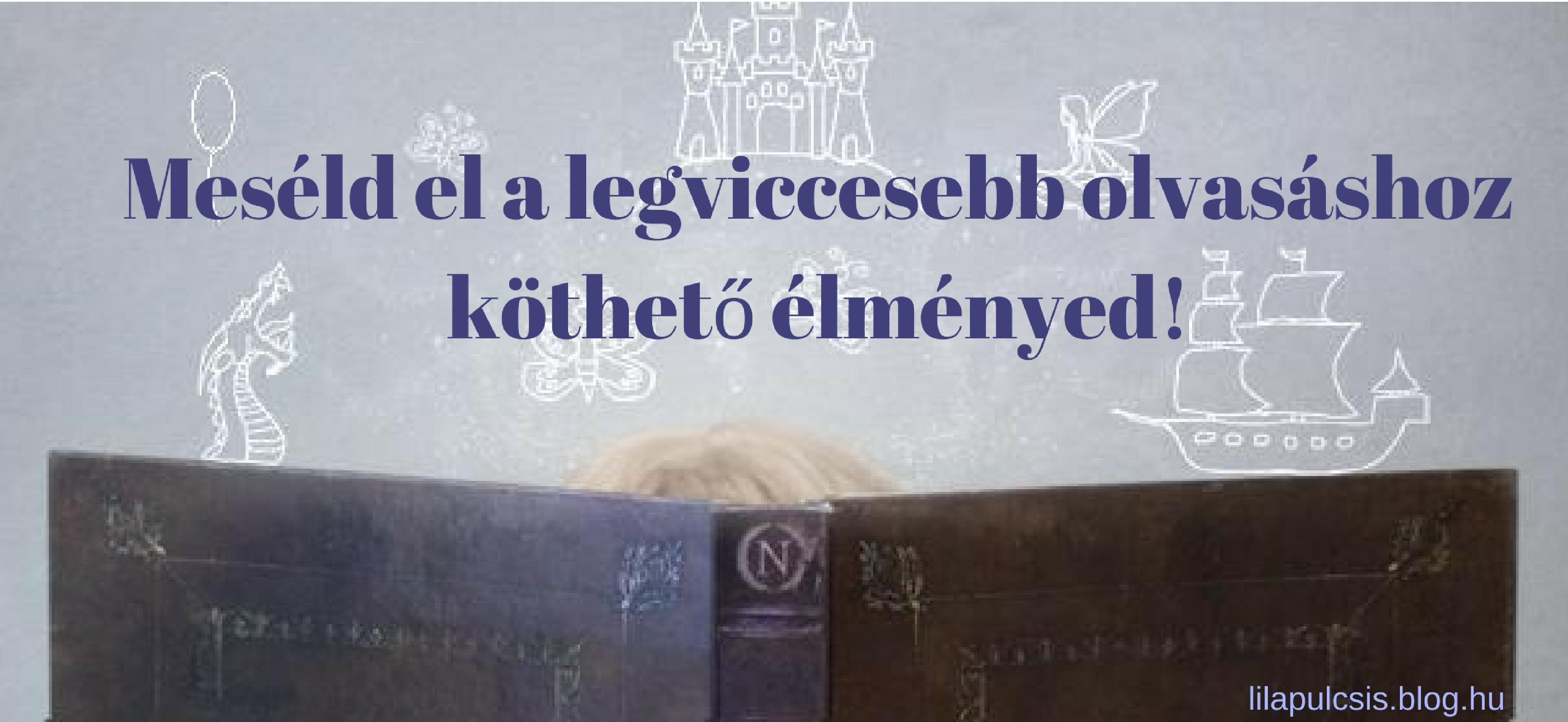 meseld_el_a_legviccesebb_olvasashoz_kotheto_elmenyed.jpg