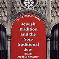 TOP Jewish Tradition And The Non-Traditional Jew (The Orthodox Forum Series). gracia Clothing about Under parts World