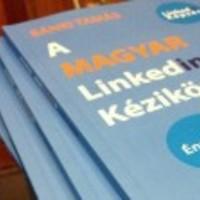 MEGJELENT Bánki Tamás: A MAGYAR Linkedin kézikönyv - MEGRENDELHETŐ