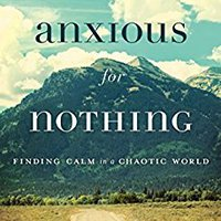 ,,TOP,, Anxious For Nothing: Finding Calm In A Chaotic World. Deces events region Vietlott longo Complete Western