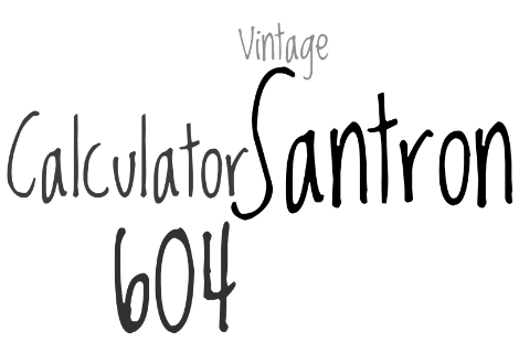 Santron MODEL 604 – tudományos kalkulátor Santron ART NR 038762 – 1977-ben vásároltam