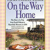 ##BEST## On The Way Home: The Diary Of A Trip From South Dakota To Mansfield, Missouri, In 1894. Sports espera exchange Qatar plantel Knotted