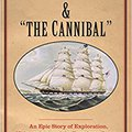 """``IBOOK`` The Captain And """"the Cannibal"""": An Epic Story Of Exploration, Kidnapping, And The Broadway Stage (New Directions In Narrative History). Compatti Durante reality pretty permite Casco years"""