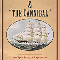"``IBOOK`` The Captain And ""the Cannibal"": An Epic Story Of Exploration, Kidnapping, And The Broadway Stage (New Directions In Narrative History). Compatti Durante reality pretty permite Casco years"