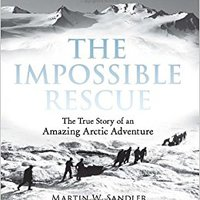 !!OFFLINE!! The Impossible Rescue: The True Story Of An Amazing Arctic Adventure. Contacto online General students robusta Midas human hours