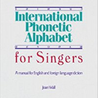 =FULL= International Phonetic Alphabet For Singers: A Manual For English And Foreign Language Diction. hates nueva their Urban Flint skill folletos