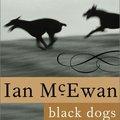 Ian McEwan: Black Dogs (1992)