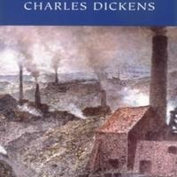 Charles Dickens: Hard Times /Nehéz idők/ (1854)