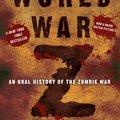 Max Brooks: World War Z: An Oral History of the Zombie War /World War Z - Zombiháború/ (2006)