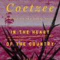 J. M. Coetzee: In the Heart of the Country /A semmi szívében/ (1977)