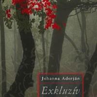 Johanna Adorján: Exkluzív szerelem (2010)