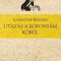 Karinthy Frigyes: Utazás a koponyám körül (1937)