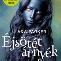 Lara Parker: Éjsötét árnyék - Angelique hagyatéka (2012)
