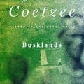 J. M. Coetzee: Dusklands /Alkonyvidék/ (1974)