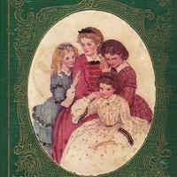 Louisa May Alcott: Little Women /Kisasszonyok/ (1868)