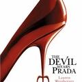 Lauren Weisberger: The Devil Wears Prada /Az ördög Pradát visel/ (2003)