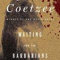 J. M. Coetzee: Waiting for the Barbarians /A barbárokra várva/ (1980)