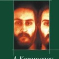 Fjodor Mihajlovics Dosztojevszkij: A Karamazov testvérek (1880)