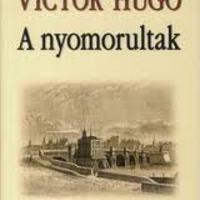 Victor Hugo: A nyomorultak (1862)