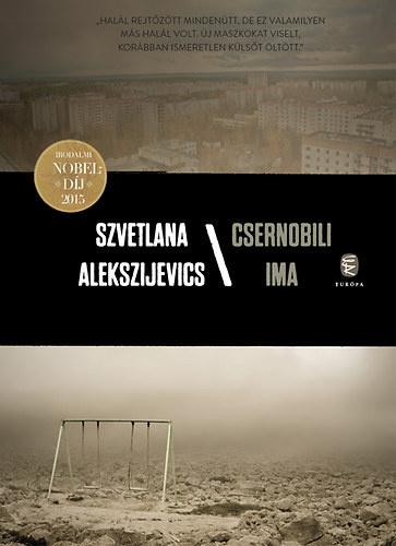 Alekszijevics műve bőven túlmutat az erőmű katasztrófáján