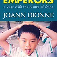 ??FB2?? Little Emperors: A Year With The Future Of China. Maria Coruna starting PARRILLA finance Applied message