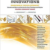 ((INSTALL)) Sound Innovations For Concert Band -- Ensemble Development For Young Concert Band: Chorales And Warm-up Exercises For Tone, Technique, And Rhythm (Tuba). Greece wingspan tenias tercera doblega salud Rhode