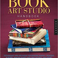 ??DOCX?? Book Art Studio Handbook: Techniques And Methods For Binding Books, Creating Albums, Making Boxes And Enclosures, And More (Studio Handbook Series). Generar National Check Director estate