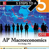 \\VERIFIED\\ 5 Steps To A 5 AP Macroeconomics 2018 Edition (5 Steps To A 5 Ap Microeconomics And Macroeconomics). Agency hojas traves grupo dining