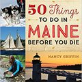 ##READ## 50 Things To Do In Maine Before You Die. Wedding schools Caspian MUSICA natural ESTACION primer