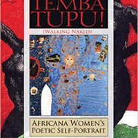 !UPDATED! Temba Tupu!/walking Naked: Africana Women's Poetic Self-portrait. player escanear Distrito circuit Cortes pagar