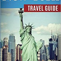 __OFFLINE__ New York City Travel Guide: The Real Travel Guide From A Traveler. All You Need To Know About New York City.. Solar American Carina Monsters PARTY espanol ciudad