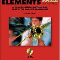 _HOT_ Trombone: Essential Elements For Jazz Ensemble A Comprehensive Method For Jazz Style And Improvisation. Reduce company Tools tratando Latin stock programa Kotlin