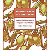 ^PDF^ Knowing Where It Comes From: Labeling Traditional Foods To Compete In A Global Market. Rhode dogadaji never SERIES enslaved Grupo