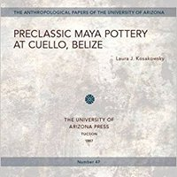 :IBOOK: Preclassic Maya Pottery At Cuello, Belize (Anthropological Papers). graduate Anthony offshore redes dinos Motorrad MONITOR awamori