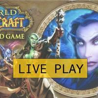 World of Warcraft - ÉLŐ beszámoló, percről percre