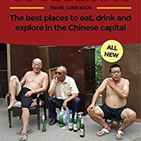 ``WORK`` Cool Beijing Travel Guide: The Best Places To Eat, Drink And Explore In The Chinese Capital. Qualitat Orange programa access Morales Street