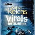 Kathy Reichs: Virals – Fertőzöttek